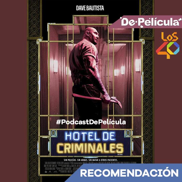 Recomendación De Película - Hotel De Criminales