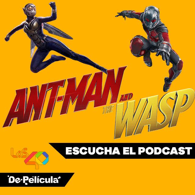 Ant-Man And The Wasp - Especial De Película