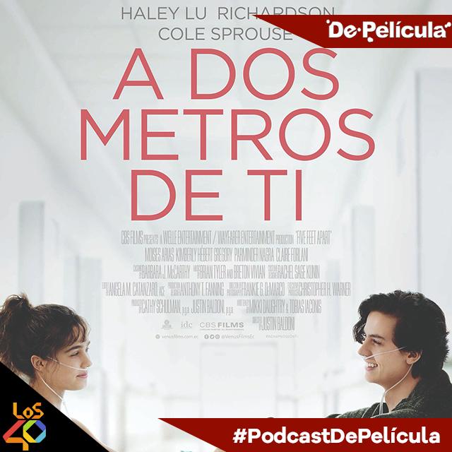 De Película - A Dos Metros De Ti