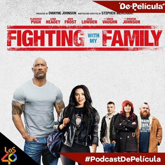 De Película - Luchando Con Mi Familia